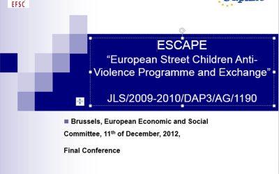 ESCAPE – prevenirea şi combaterea violenţei în rândul/împotriva copiilor străzii